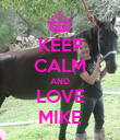 KEEP CALM AND LOVE MIKE - Personalised Poster large