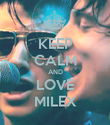 KEEP CALM AND LOVE MILEX - Personalised Poster large