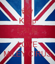 Keep CALM AND LOVE MILEY CIRUS - Personalised Poster large