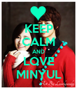 KEEP CALM AND LOVE MINYUL - Personalised Poster large