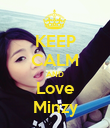 KEEP CALM AND Love Minzy - Personalised Poster large
