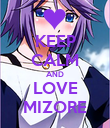 KEEP CALM AND LOVE MIZORE - Personalised Poster large