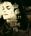 KEEP CALM AND LOVE MJ - Personalised Poster large