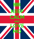 KEEP CALM AND LOVE MO - Personalised Poster large