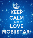 KEEP CALM AND LOVE MOBIISTAR  - Personalised Poster large