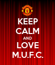 KEEP CALM AND LOVE M.U.F.C. - Personalised Poster large