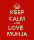 KEEP CALM AND LOVE   MUHJA - Personalised Poster large