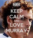 KEEP CALM AND LOVE MURRAY - Personalised Poster large