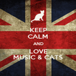 KEEP CALM AND LOVE MUSIC & CATS - Personalised Poster large