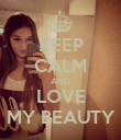 KEEP CALM AND LOVE MY BEAUTY - Personalised Poster large