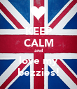 KEEP CALM and love my bezzies! - Personalised Poster large