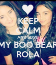KEEP CALM AND LOVE  MY BOO BEAR ROLA - Personalised Poster large