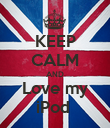 KEEP CALM AND Love my iPod  - Personalised Poster large