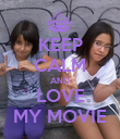 KEEP CALM AND LOVE MY MOVIE - Personalised Poster large
