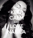 KEEP CALM AND LOVE NABILA - Personalised Poster large