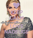 KEEP CALM AND LOVE NADEUGE - Personalised Poster large