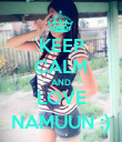 KEEP CALM AND LOVE NAMUUN ;) - Personalised Poster large