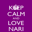KEEP CALM AND LOVE NARI - Personalised Poster large