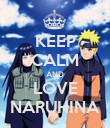 KEEP CALM AND LOVE NARUHINA - Personalised Poster large