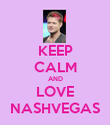 KEEP CALM AND LOVE NASHVEGAS - Personalised Poster large