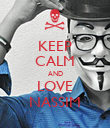 KEEP CALM AND LOVE NASSIM - Personalised Poster large