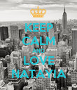 KEEP CALM AND LOVE NATAYIA - Personalised Poster large