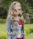 KeeP CalM AnD LovE NathaliA - Personalised Poster large
