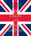 KEEP CALM AND LOVE NATHAN - Personalised Poster large