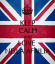 KEEP CALM AND LOVE  NEILA AFRILIA - Personalised Poster large