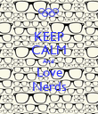 KEEP CALM And  Love Nerds - Personalised Poster large