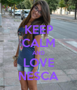 KEEP CALM AND LOVE NESCA - Personalised Poster large