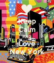 Keep Calm AND Love New York - Personalised Poster large