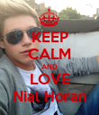 KEEP CALM AND LOVE Nial Horan - Personalised Poster large