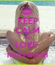 KEEP CALM AND LOVE  nicki manji - Personalised Poster large