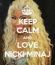 KEEP CALM AND LOVE NICKI MINAJ - Personalised Poster large