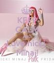 KEEP CALM AND Love nicki  Minaj! - Personalised Poster large