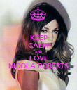 KEEP CALM AND LOVE NICOLA ROBERTS - Personalised Poster large