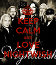 KEEP CALM AND LOVE NIGHTWISH - Personalised Poster large
