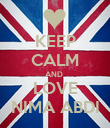 KEEP CALM AND  LOVE NIMA ABDI - Personalised Poster large
