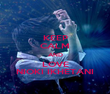 KEEP CALM AND LOVE NIOKI IKHETANI - Personalised Poster small