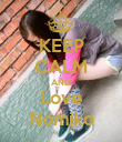 KEEP CALM AND Love Nomiko - Personalised Poster large