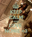 KEEP CALM AND LOVE  NONIE <3 - Personalised Poster large