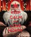 KEEP CALM AND LOVE NORTH  - Personalised Poster large
