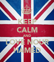 KEEP CALM AND LOVE NOUR HAMED - Personalised Poster large