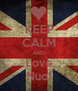 KEEP CALM AND Love Nuof - Personalised Poster large