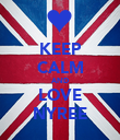 KEEP CALM AND LOVE NYREE - Personalised Poster large