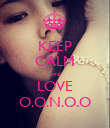 KEEP CALM and LOVE O.O.N.O.O - Personalised Poster large