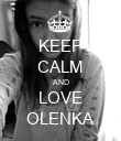 KEEP CALM AND LOVE OLENKA - Personalised Poster large