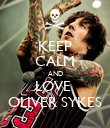 KEEP CALM AND LOVE  OLIVER SYKES - Personalised Poster large