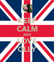 KEEP CALM AND LOVE OLLY - Personalised Poster large